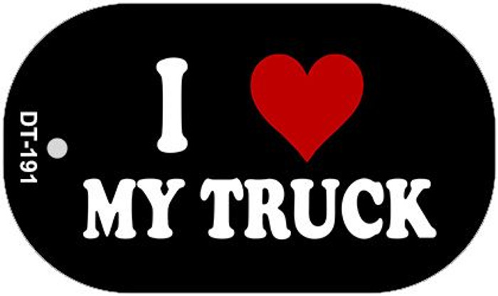 I Love My Truck Novelty Metal Dog Tag Necklace DT-191