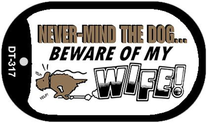 Beware of Wife Novelty Metal Dog Tag Necklace DT-317