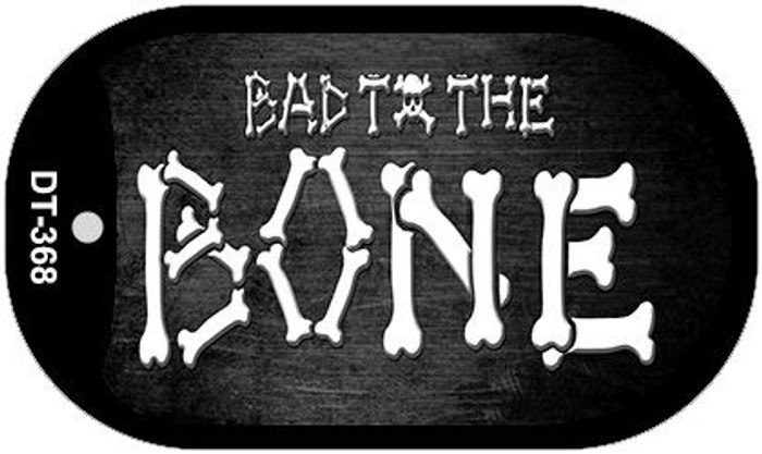 Bad to the Bone Novelty Metal Dog Tag Necklace DT-368