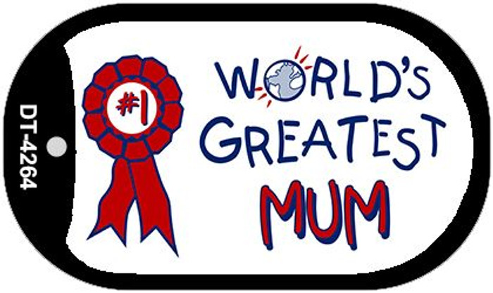 Worlds Greatest Mum Novelty Metal Dog Tag Necklace DT-4264