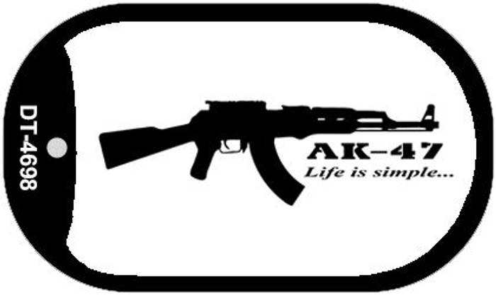 AK-47 Life is Simple Novelty Metal Dog Tag Necklace DT-4698