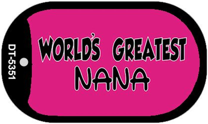 Worlds Greatest Nana Novelty Metal Dog Tag Necklace DT-5351