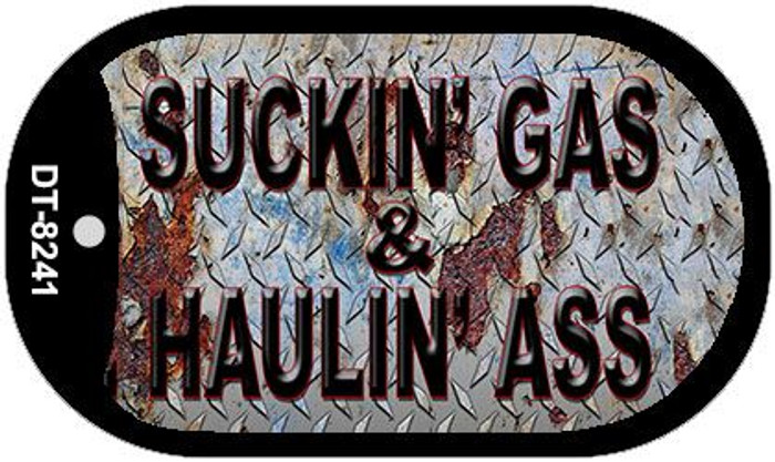Suckin Gas Haulin Ass Vintage Novelty Metal Dog Tag Necklace DT-8241