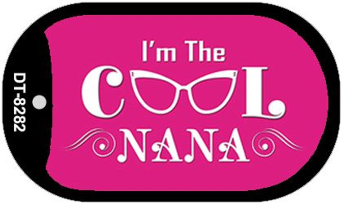 Im The Cool Nana Novelty Metal Dog Tag Necklace DT-8282