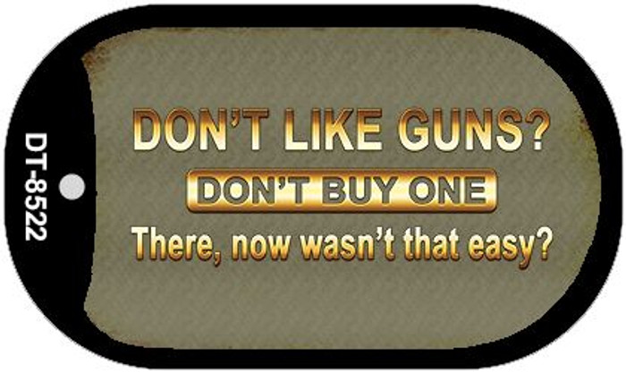 Dont Like Guns Novelty Metal Dog Tag Necklace DT-8522