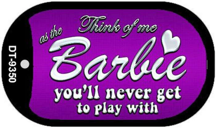 Barbie Never Play Novelty Metal Dog Tag Necklace DT-9350