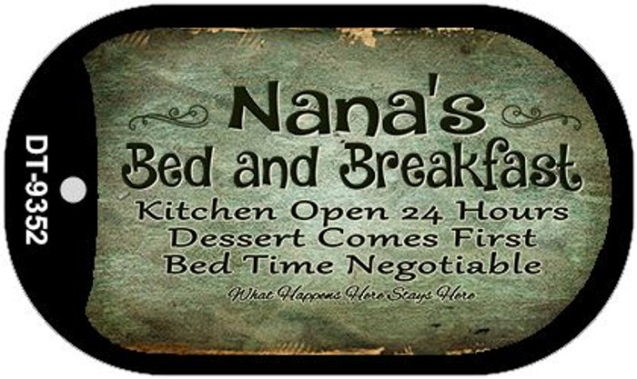 Nanas Bed and Breakfast Novelty Metal Dog Tag Necklace DT-9352