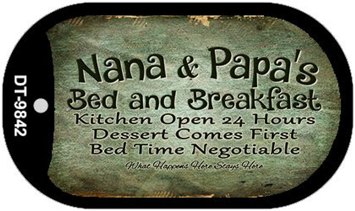 Nana and Papas Bed and Breakfast Novelty Metal Dog Tag Necklace DT-9842