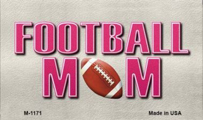 Football Mom Novelty Metal Magnet M-1171