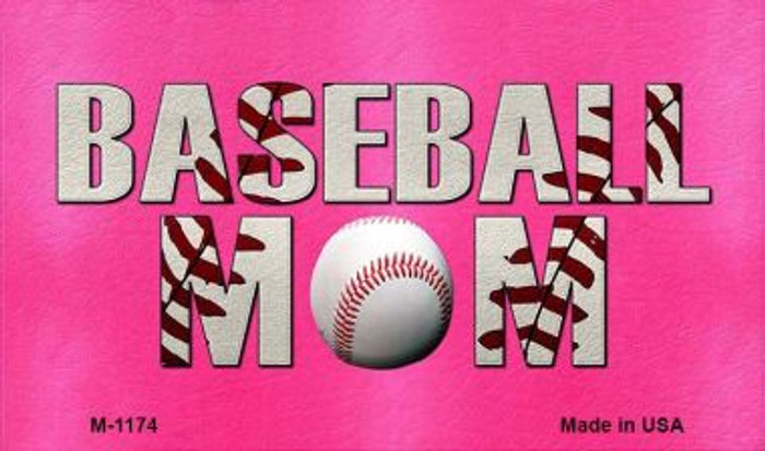 Baseball Mom Novelty Metal Magnet M-1174