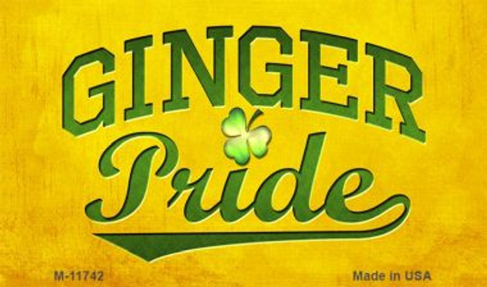 Ginger Pride Novelty Metal Magnet M-11742
