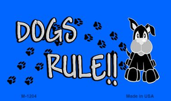 Dogs Rule Novelty Metal Magnet M-1204