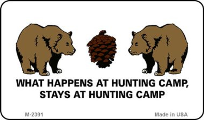 Hunting Camp Novelty Metal Magnet M-2391