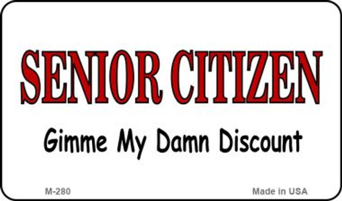 Senior Citizen Discount Novelty Metal Magnet M-280