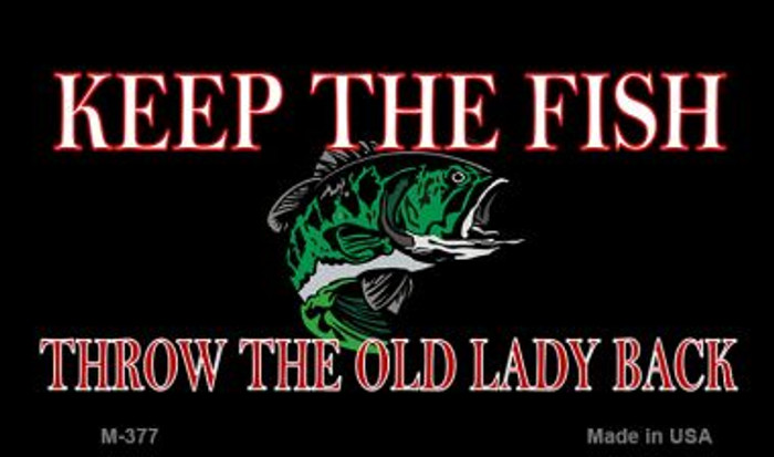 Keep the Fish Novelty Metal Magnet M-377