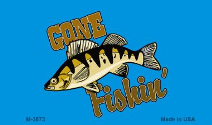 Gone Fishing Novelty Metal Magnet M-3873