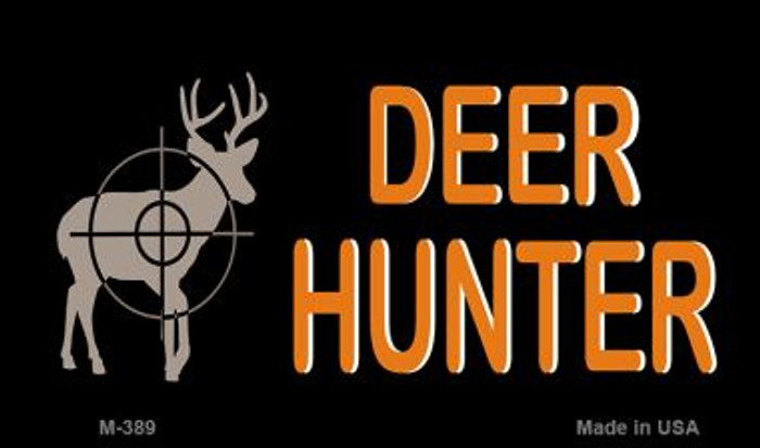 Deer Hunter Novelty Metal Magnet M-389