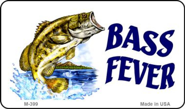 Bass Fever Novelty Metal Magnet M-399
