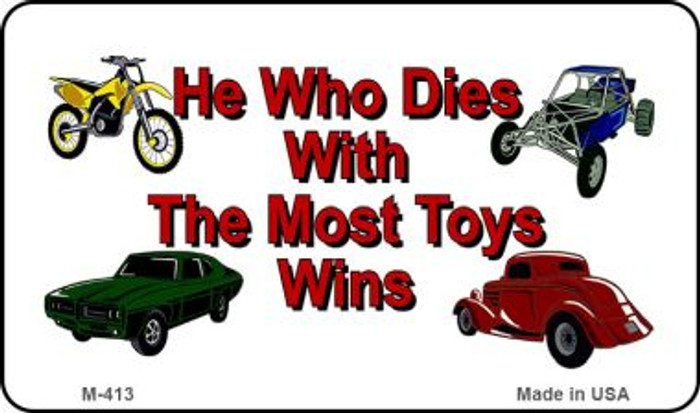 The Most Toys Wins Novelty Metal Magnet M-413