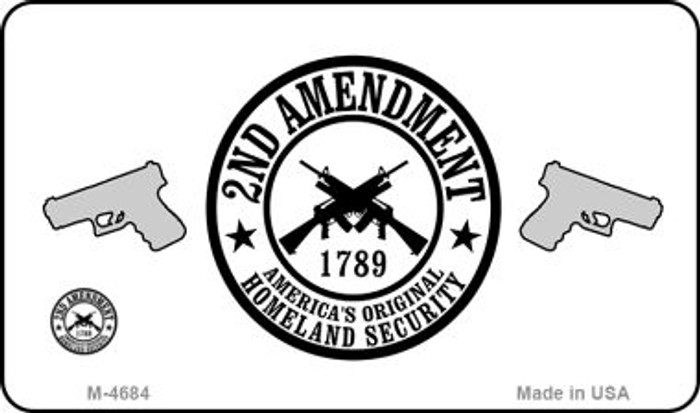 2nd Amendment Novelty Metal Magnet M-4684