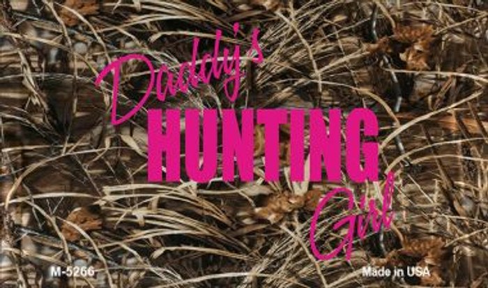 Daddys Hunting Girl Novelty Metal Magnet M-5266