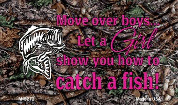 Move Over Boys Novelty Metal Magnet M-5272