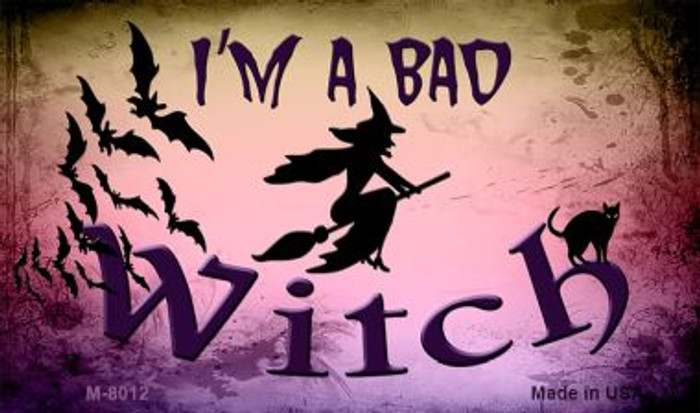 Im A Bad Witch Novelty Metal Metal M-8012