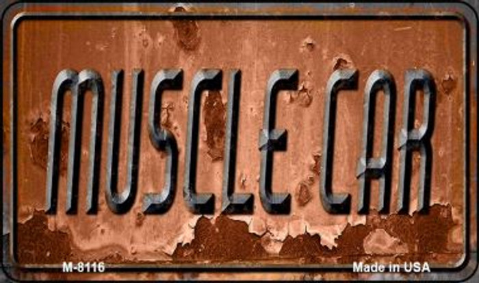 Muscle Car Rusty Novelty Metal Magnet M-8116