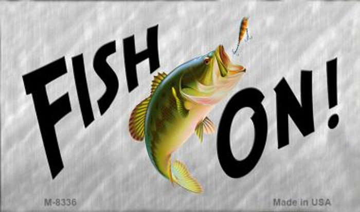 Fish On Novelty Metal Magnet M-8336
