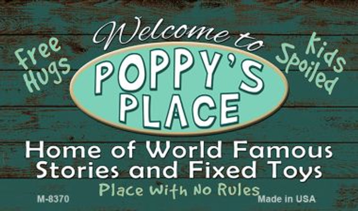 Welcome to Poppys Place Novelty Metal Magnet M-8370