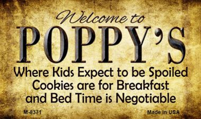 Welcome to Poppys Novelty Metal Magnet M-8371
