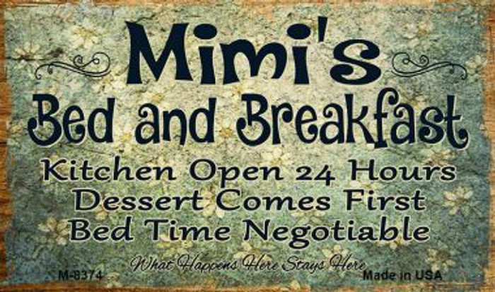 Mimis Bed and Breakfast Novelty Metal Magnet M-8374