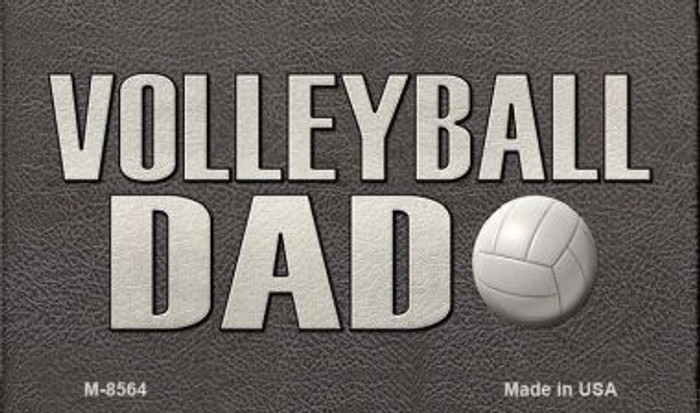 Volleyball Dad Novelty Metal Magnet M-8564