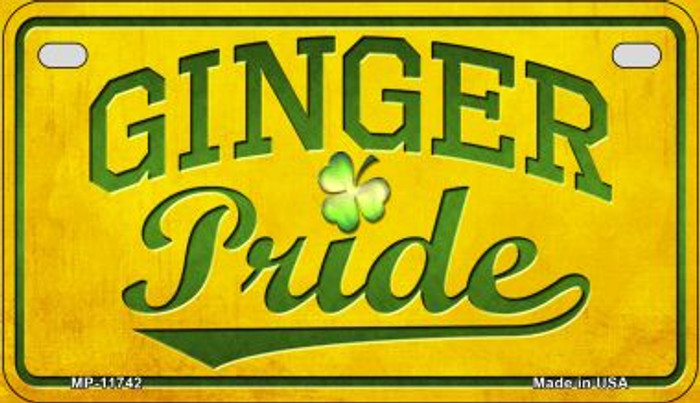Ginger Pride Novelty Metal Motorcycle Plate MP-11742