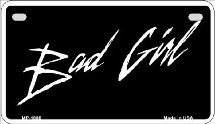 Bad Girl Novelty Metal Motorcycle Plate MP-1886