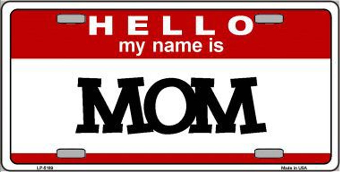Mom Metal Novelty License Plate LP-5189