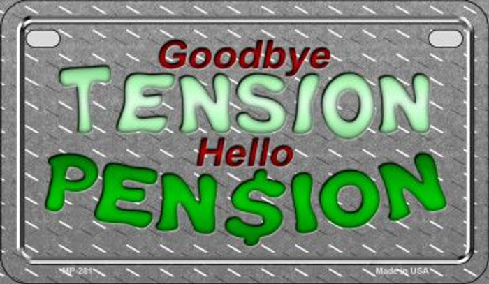 Tension Pension Novelty Metal Motorcycle Plate MP-281
