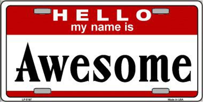 Awesome Metal Novelty License Plate LP-5197