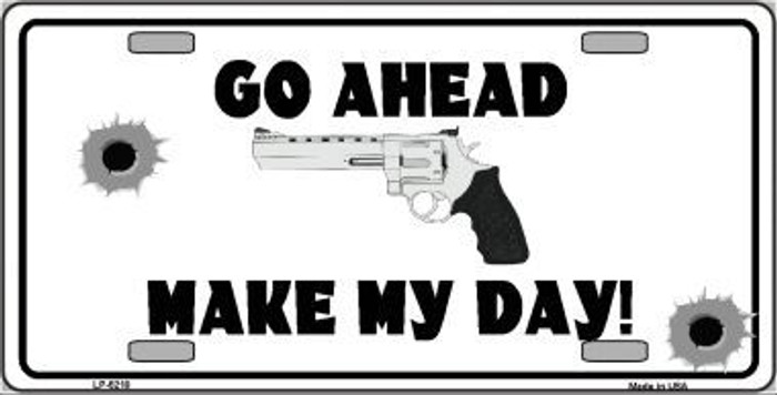 Go Ahead Make My Day Metal Novelty License Plate LP-5210