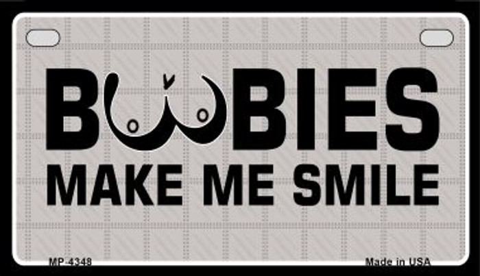 Boobies Make Me Smile Novelty Metal Motorcycle Plate MP-4348