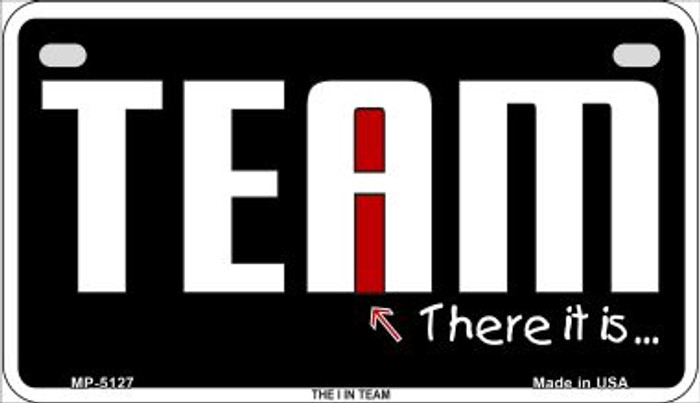 I In Team Novelty Metal Motorcycle Plate MP-5127