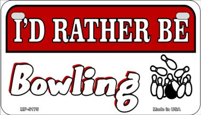 Id Rather Be Bowling Novelty Metal Motorcycle Plate MP-5175