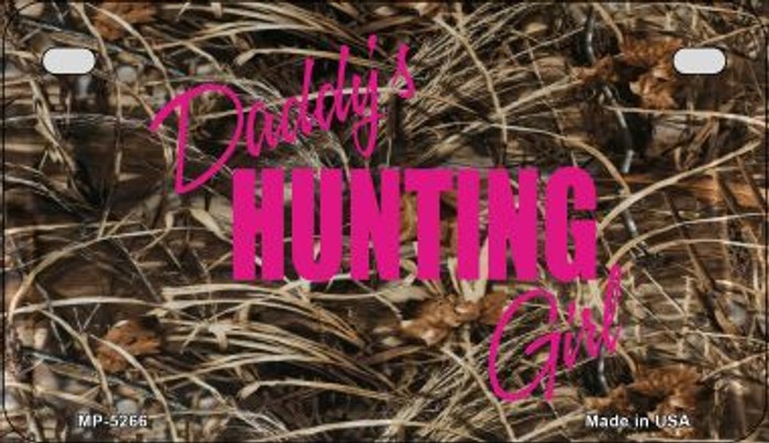 Daddys Hunting Girl Novelty Metal Motorcycle Plate MP-5266