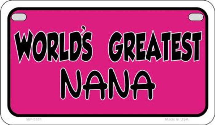 Worlds Greatest Nana Novelty Metal Motorcycle Plate MP-5351