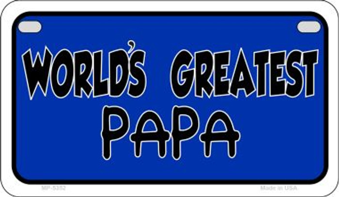 Worlds Greatest Papa Novelty Metal Motorcycle Plate MP-5352