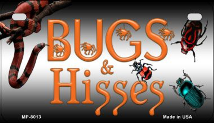 Bugs and Hisses Novelty Metal Motorcycle Plate MP-8013