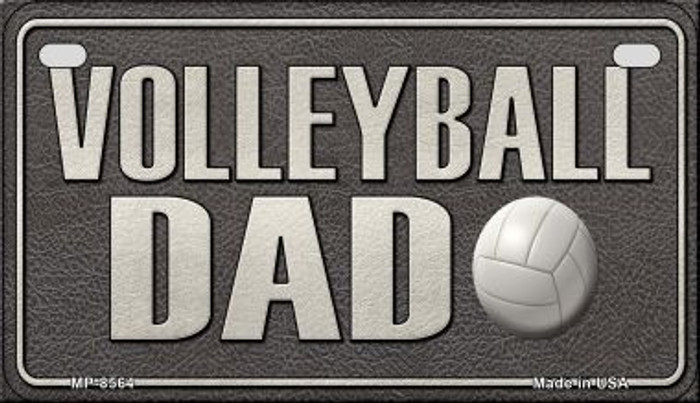 Volleyball Dad Novelty Metal Motorcycle Plate MP-8564