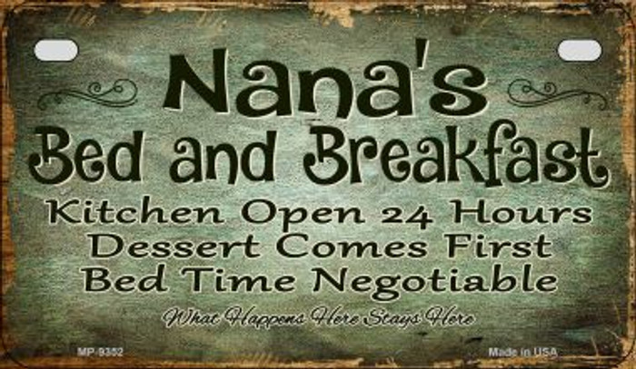 Nanas Bed and Breakfast Novelty Metal Motorcycle Plate MP-9352