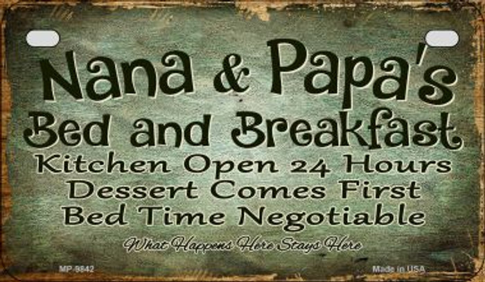 Nana and Papas Bed and Breakfast Novelty Metal Motorcycle Plate MP-9842