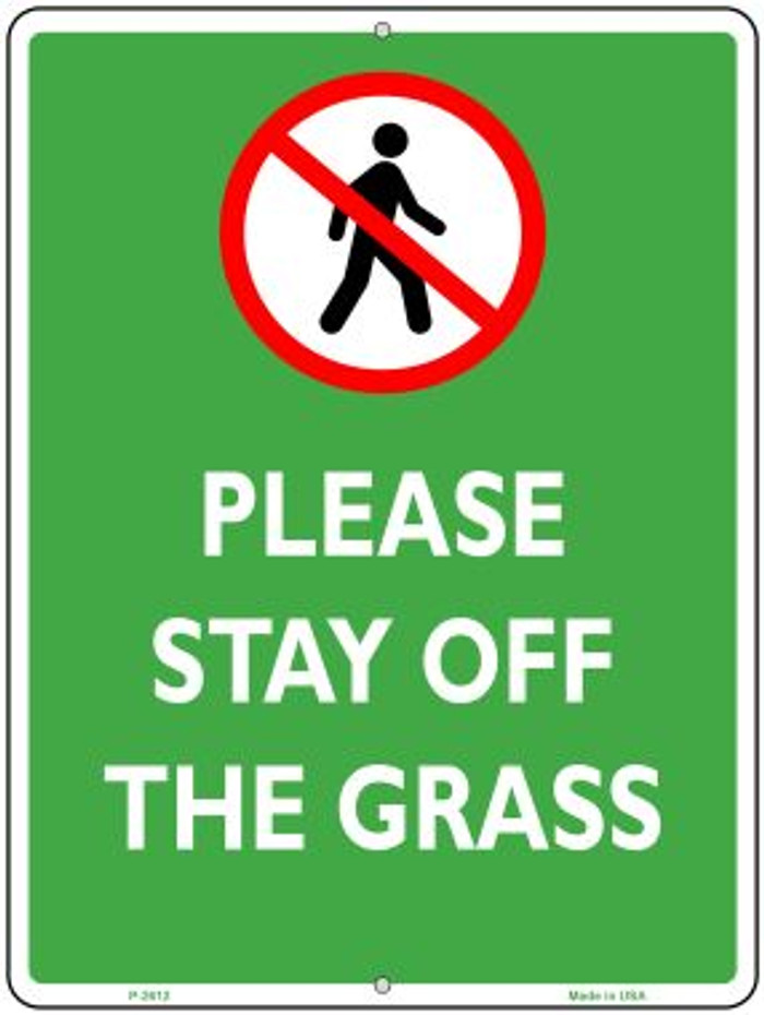 Please Stay Off Grass Novelty Parking Sign P-2612